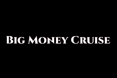 Big Money Cruise