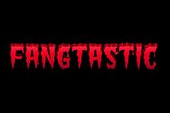 Fangtastic!